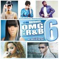 DJ Sir Swift – OMG R&B 6