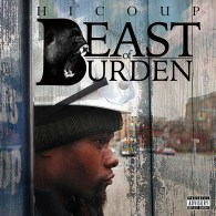 Hi Coup - Beast Of Burden