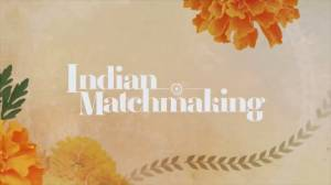 New Netflix series 'Indian Matchmaking' receives backlash (04:35)