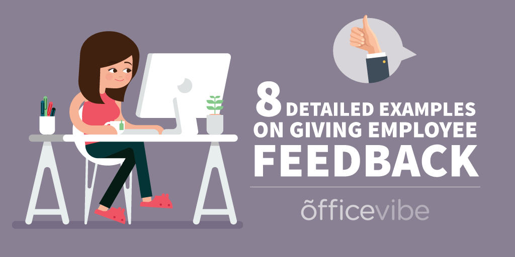 8 Detailed Examples Of Giving Employee Feedback