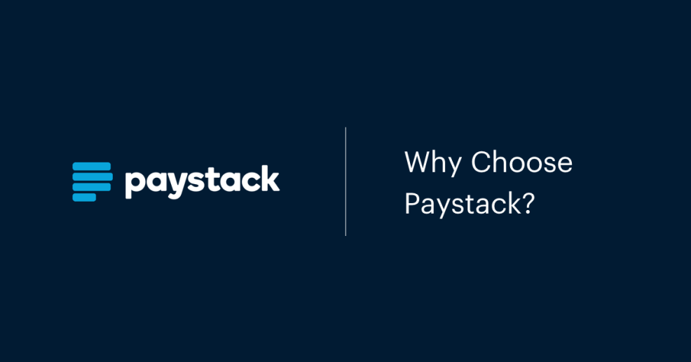 Why Choose Paystack