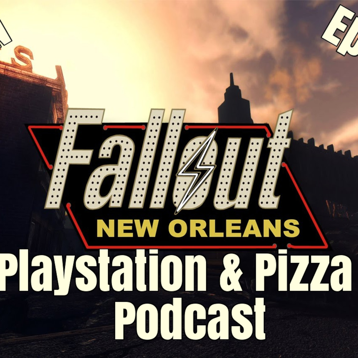playstation pizza podcast ep