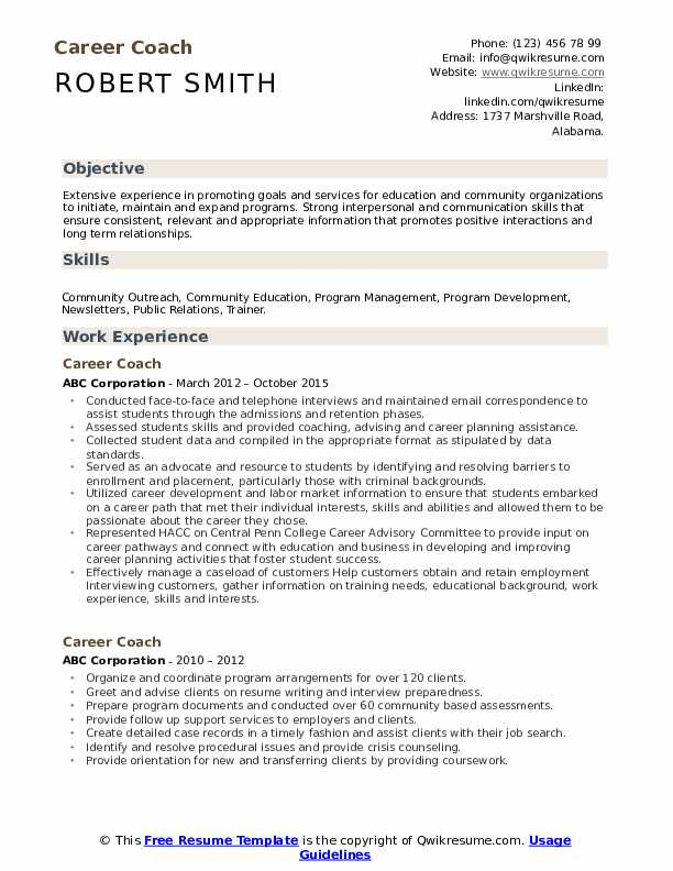 Let your resume objective speak about your skills, qualities, achievements, and ambitions. Career Coach Resume Samples Qwikresume