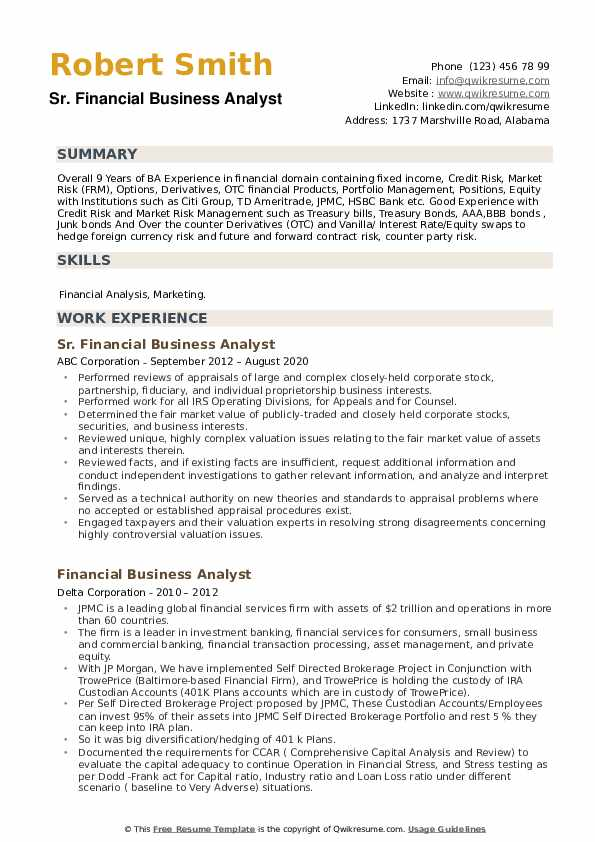 Senior financial analyst resume samples with headline, objective statement, description and skills examples. Financial Business Analyst Resume Samples Qwikresume
