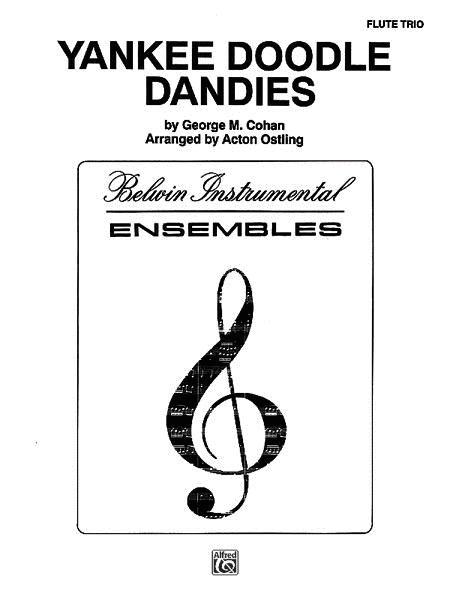 Sheet music: George M. Cohan: Yankee Doodle Dandies (Flute