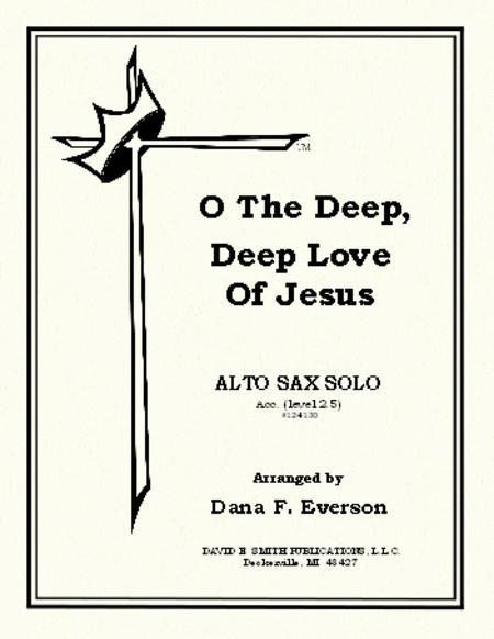 Sheet music: O The Deep, Deep Love Of Jesus (Alto Saxophone)