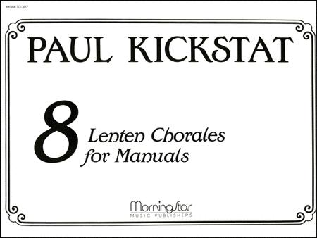Sheet music: Eight Lenten Chorales for Manuals (Organ)