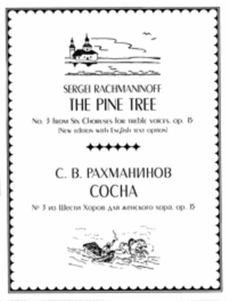 Sheet music: The Pine Tree (No. 3 from Six Choruses) (with
