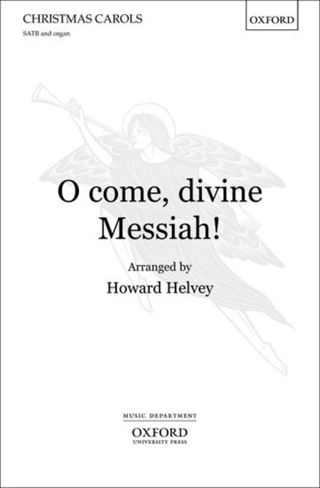 Sheet music: O come, divine Messiah! (SATB, Organ)