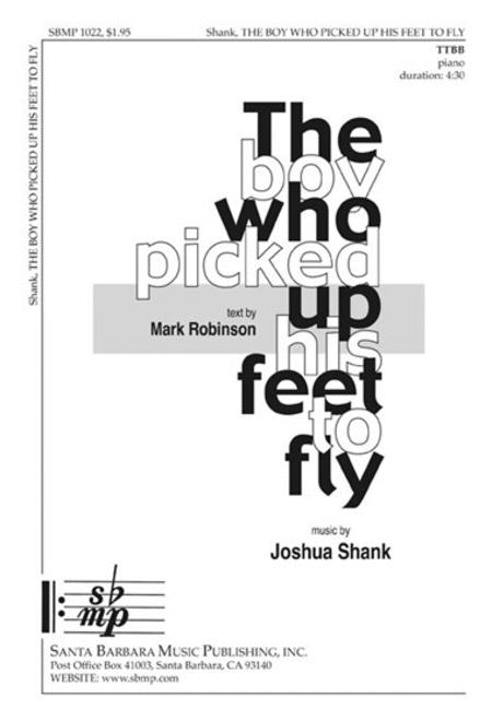 Sheet music: The Boy Who Picked Up His Feet to Fly (TTBB
