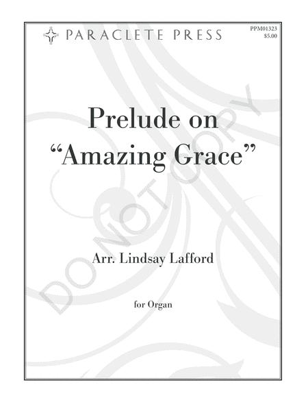 Sheet music: Prelude on Amazing Grace (Organ)