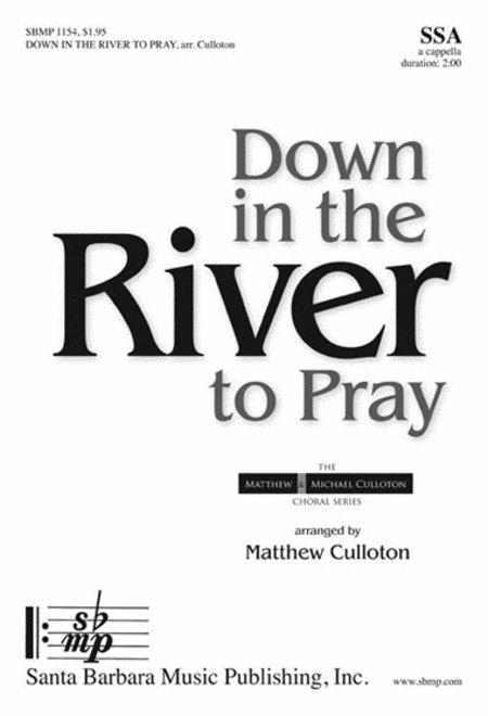 Sheet music: Down in the River to Pray (SSA A Cappella)