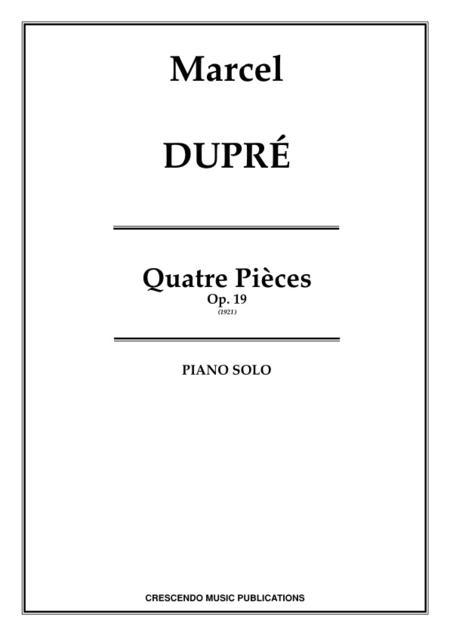 Sheet music: Quatre Pieces, Op. 19 (Piano solo)