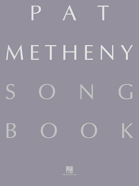 Sheet music: Pat Metheny: Pat Metheny Songbook (Guitar)