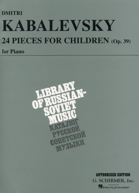 Sheet music: Dmitri Kabalevsky: 24 Pieces for Children, Op