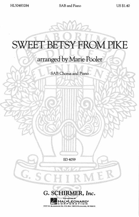 Sheet music: Sweet Betsy from Pike (SAB)