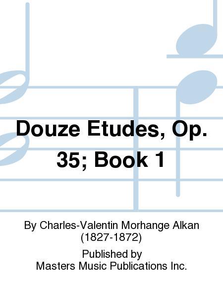 Sheet Music Charles Valentin Alkan Douze Etudes Dans