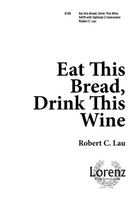 Sheet music: Eat This Bread, Drink This Wine (Choral SATB)