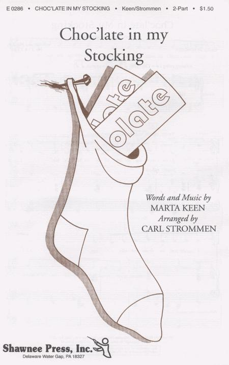 Sheet music: Marta Keen: Choc'late in My Stocking (2-part)