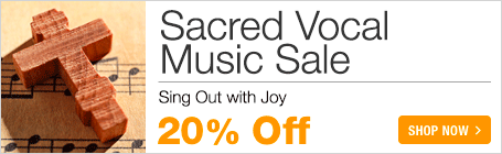 Sacred Vocal Sale - save 20% on Christian praise and worship sheet music for voice solo and vocal duet!