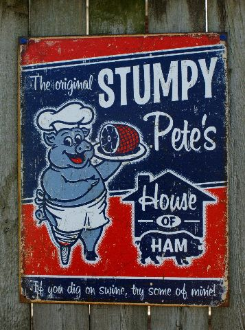 Stumpy Petes House Of Ham Tin Sign Garage Country Kitchen