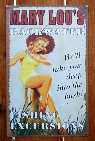 Mary Lous Backwater Fishing Excursions Tin Metal Sign Pin Up Girl Country C110