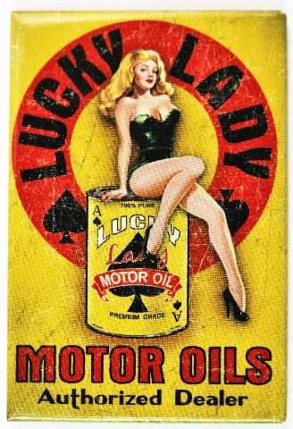Lucky Lady Motor Oil Fridge Magnet Pin Up Girl Ace Of