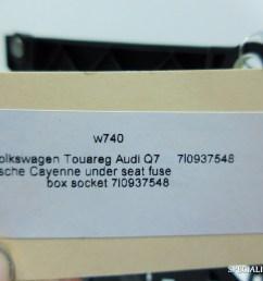 volkswagen touareg audi q porsche cayenne under seat fuse box volkswagen touareg audi q7 porsche cayenne [ 1024 x 768 Pixel ]