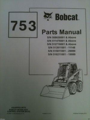 Bobcat 753 753H Skid Steer loader PARTS manual book 6724067 EARLY repair guide | Finney