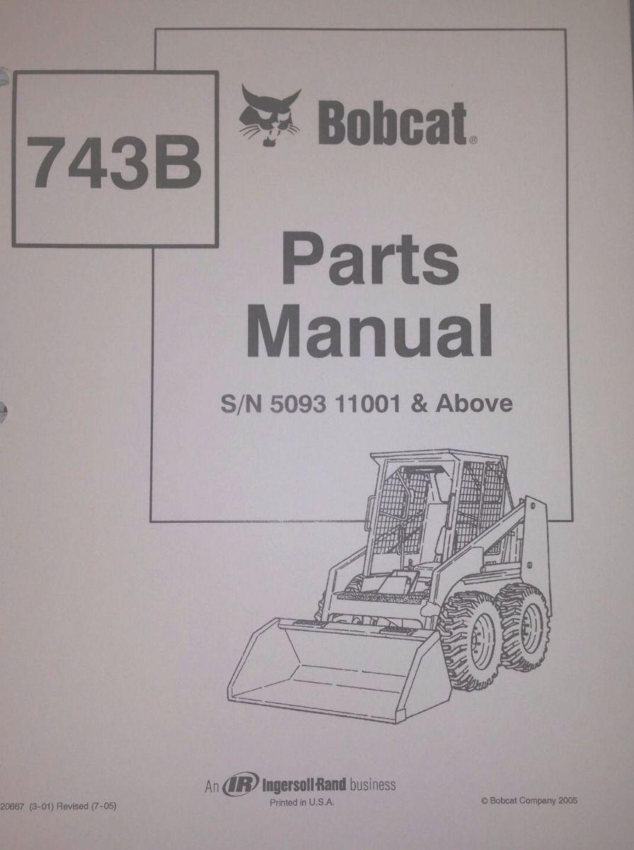 Bobcat 743B Parts Manual Book Skid steer Early 6720667