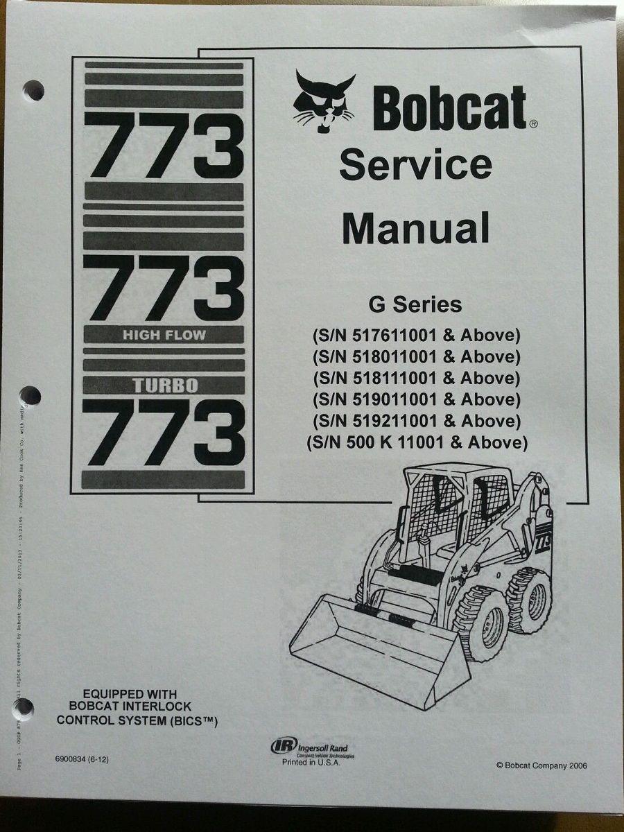 medium resolution of bobcat 773g skid steer loader service manual turbo book form 6900834 finney equipment and parts