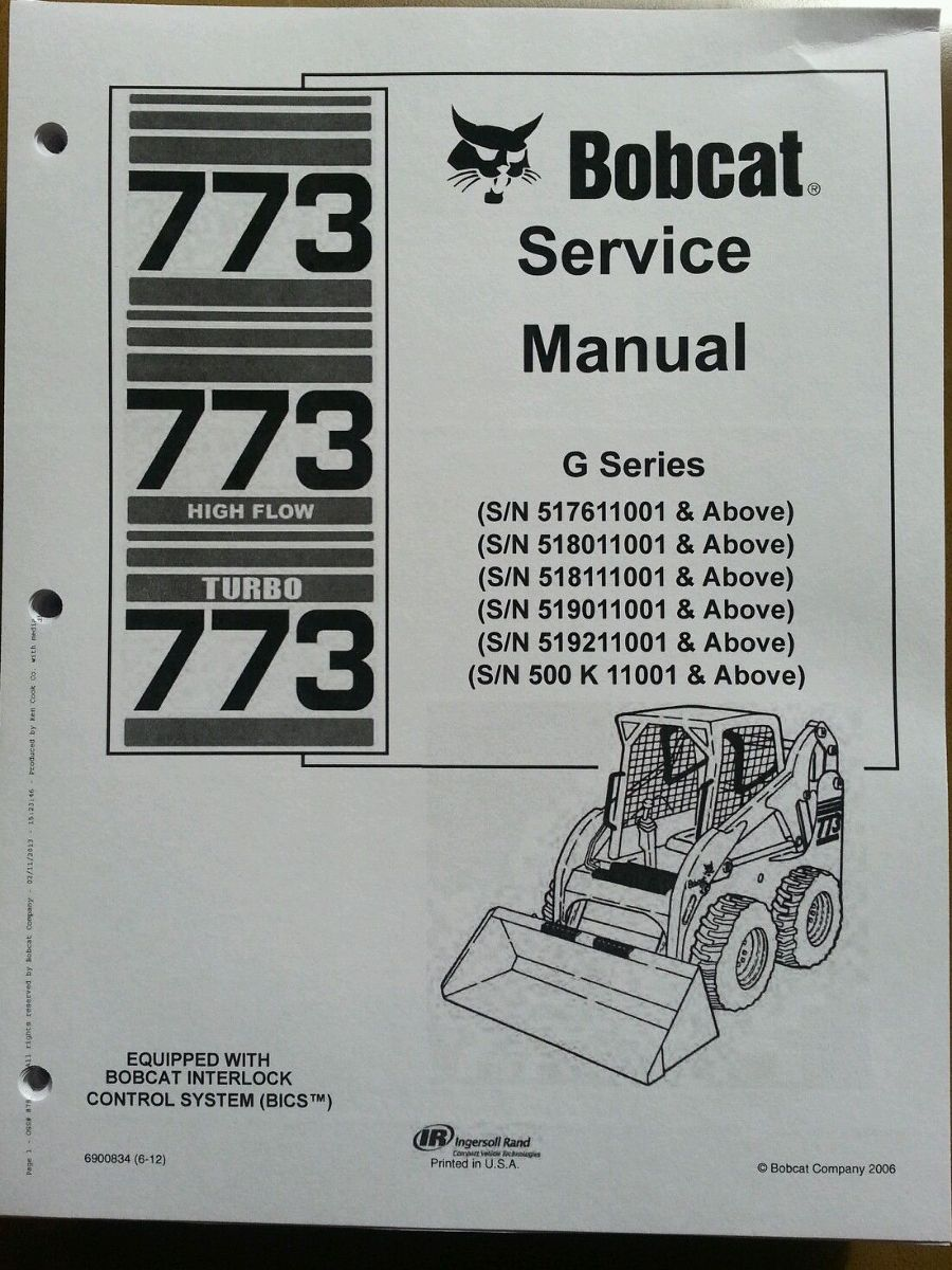 hight resolution of bobcat 773g skid steer loader service manual turbo book form 6900834 finney equipment and parts