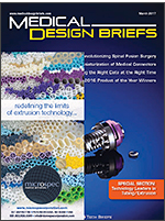 Medical Design Briefs - March 2017