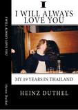 True Thai Love Storys - I von Heinz Duthel