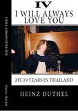 True Thai Love Stories - IV von Heinz Duthel