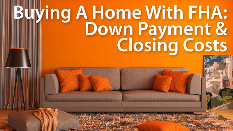 fhe down payment and closing costs