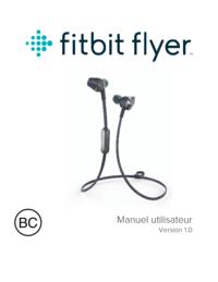 Fitbit Flyer Mode d'emploi