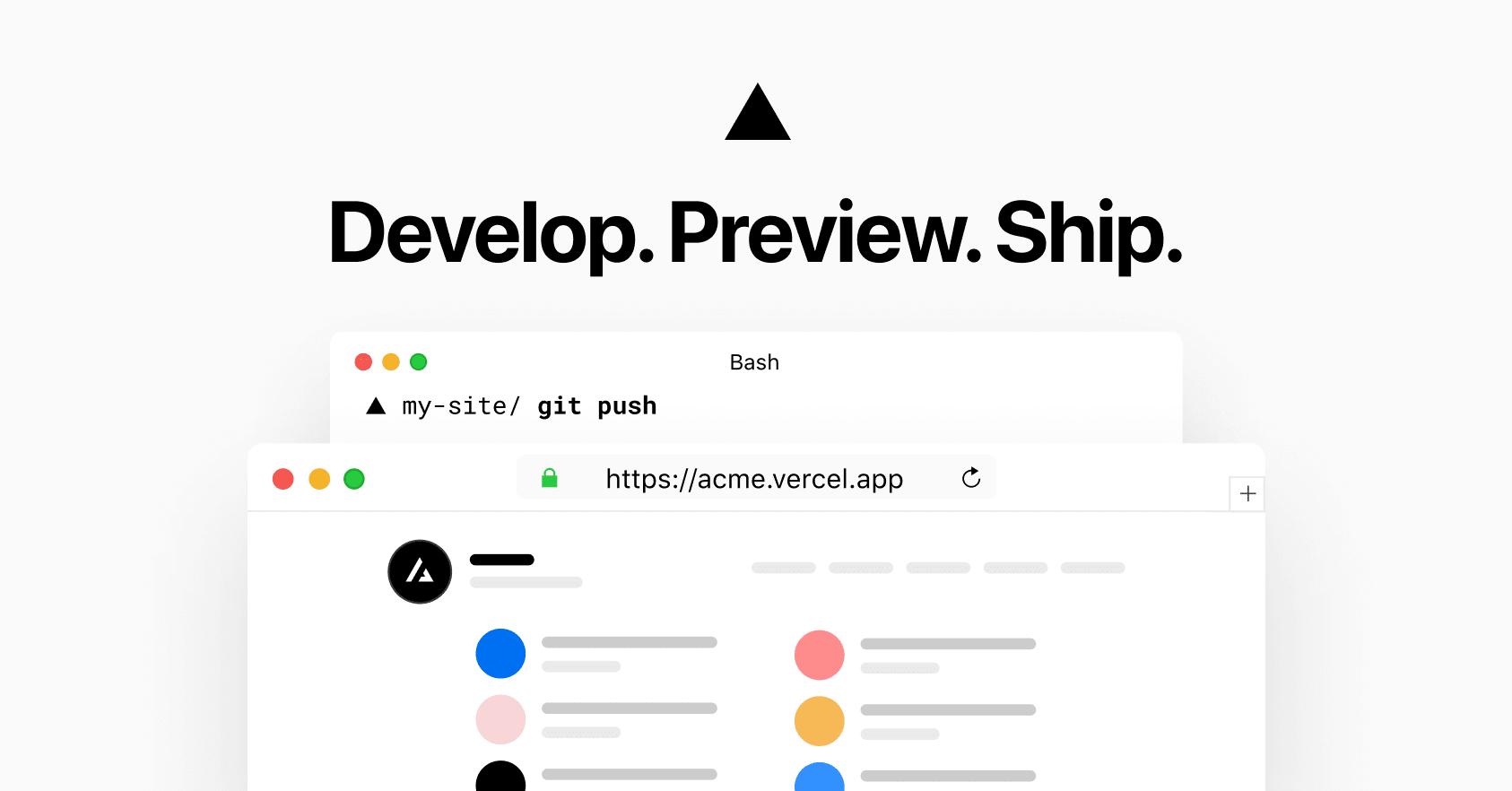 Develop. Preview. Ship.