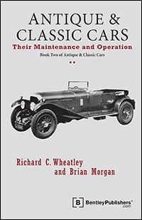 Antique and Classic Cars Maintenance and Operation by