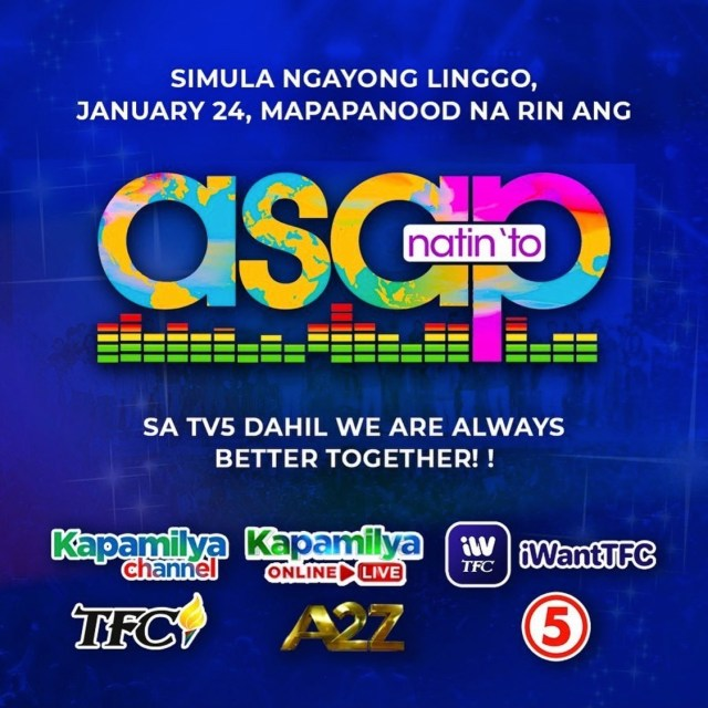 ASAP Natin 'To' to air on TV5