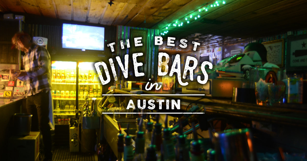 Best Dive Bars Austin  Thrillist