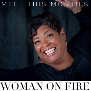 Deirdre Martin: Woman on Fire, August 2014