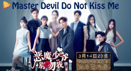 Assistir - Master Devil Do Not Kiss Me 2 - Episódio 17 Legendado - Online