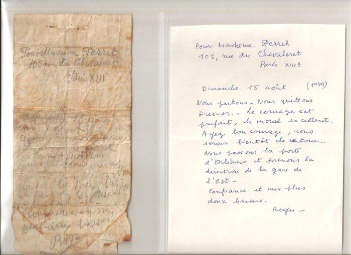 Roger Perret, né à Elbeuf en novembre 1920, arrive à Buchenwald le 22 août 1944, par l'un des derniers convois parti de Compiègne-Rethondes (à l'extérieur du camp), le 17 août. Lors de son transfert de la prison de Fresnes vers Compiègne il parvient à écrire et faire tomber un mot sur la route.
