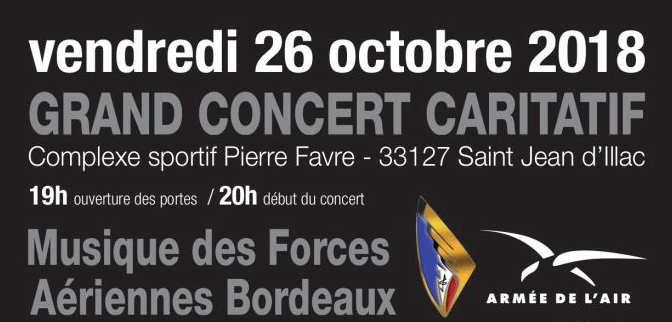 Grand concert caritatif avec la Musique des Forces Aériennes de Bordeaux, 26 octobre 2018, Saint Jean d'Illac
