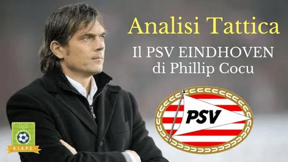 Analisi Tattica: il PSV Eindhoven di Phillip Cocu