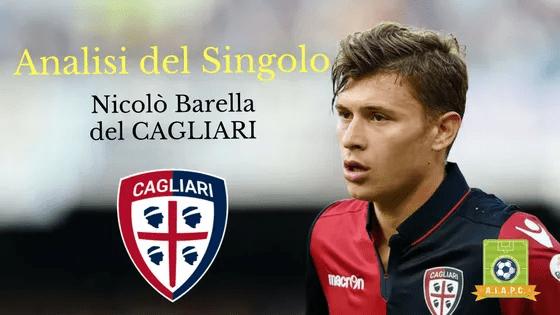 Analisi del Singolo: Nicolò Barella del Cagliari