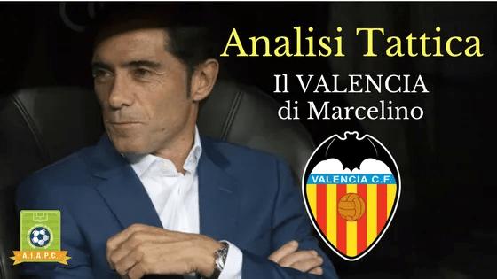 Analisi Tattica: il Valencia di Marcelino