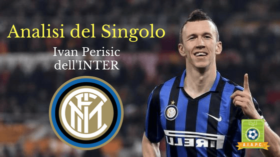 Analisi del Singolo: Ivan Perisic dell'Inter