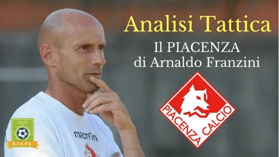 Analisi Tattica: il Piacenza di Arnaldo Franzini